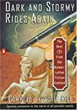 Dark and Stormy Rides Again: The Best (?) from the Bulwer-Lytton Fiction Contest (Bulwer-Lytton Contest)