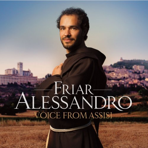 Friar Alessandro Brustenghi - Voice from Assisi