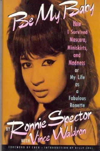 Be My Baby: Amazon.es: Ronnie Spector: Libros en idiomas ...