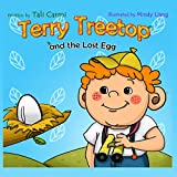 Terry Treetop and the lost egg: the lost egg (Bedtime Stories Children s Books for Early and Beginner Readers)