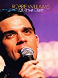 Robbie Williams - Live at Albert Hall