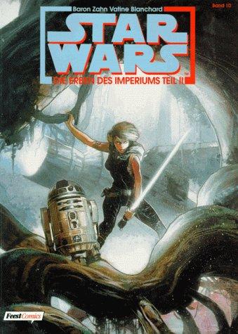 Star Wars, Bd.10, Die Erben des Imperiums, Teil II
