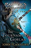 Download The Tournament at Gorlan (Ranger's Apprentice: The Early Years) in PDF ePUB Free Online