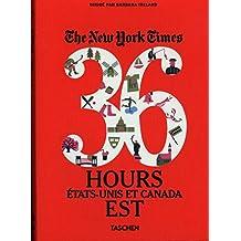 New York Times, 36 Hours. Etats-Unis et Canada Est