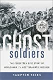 Ghost Soldiers, Hampton Sides, 0375431101