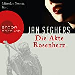 Die Akte Rosenherz (Kommissar Marthaler 4) | Jan Seghers