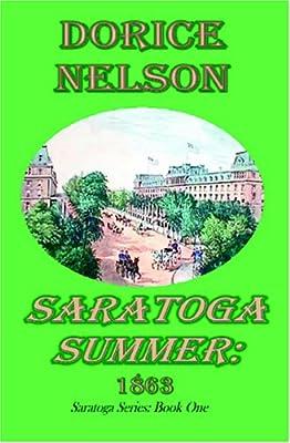 Saratoga Summer: 1863