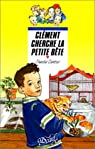 Clément cherche la petite bête par Cahour