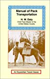Manual Pack Transportation, H. W. Daly, 1590480457