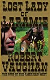 Lost Lady of Laramie (The Founders)