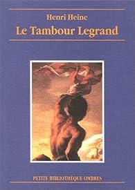 Le Tambour legrand par Heinrich Heine