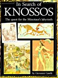 In Search of Knossos, Giovanni Caselli, 0872265447