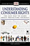 Understanding Consumer Rights, Nicolette Parisi and Marc Robinson, 0789471736