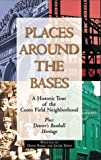 Places Around the Bases, Diane Bakke and Jackie Davis, 1565791177