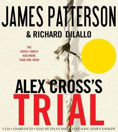 By James Patterson Alex Cross's TRIAL (Una Rei) [Audio CD] pdf epub