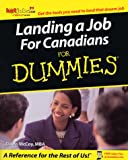 Landing a Job for Canadians for Dummies, Dawn McCoy, 1894413482