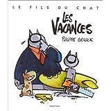 FILS DU CHAT T06 (LE) : LES VACANCES