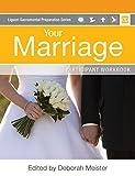 img - for Your Marriage Participant Workbook (Liguori Sacramental Preparation) book / textbook / text book