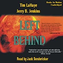 Left Behind: Left Behind Series, Book 1 Audiobook by Tim LaHaye, Jerry Jenkins Narrated by Jack Sondericker
