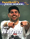 Kurt Warner:Can'T Keep Him Dwn (Football's New Wave)