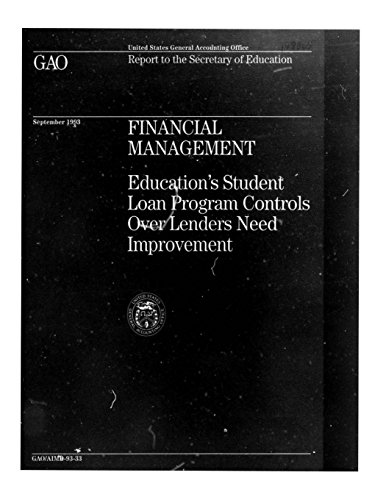Financial Management: Education's Student Loan Program Controls Over Lenders Need Improvement