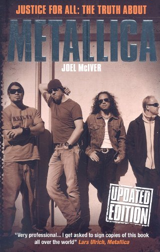 Justice for All: The Truth about Metallica PDF