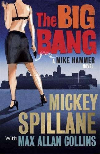 Image of The Big Bang: A Mike Hammer Novel