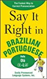 Say It Right in Brazilian Portuguese, Clyde Peters and EPLS Staff, 0071492305