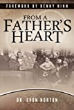 From a Father's Heart, Evon Horton, 0982528973