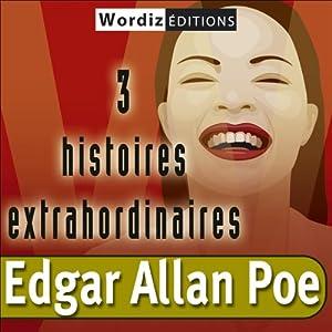3 histoires extraordinaires | Livre audio