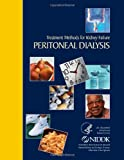 Treatment Methods for Kidney Failure Peritoneal Dialysis, National Institute National Institute of Diabetes and Digestive and Kidney Diseases, 1495269019