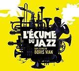 """Afficher """"L'écume du jazz, sur les pas de Boris Vian"""""""
