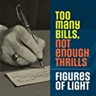 Too Many Bills, Not Enough Thrills