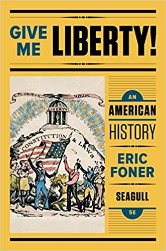 Amazon give me liberty an american history seagull fifth amazon give me liberty an american history seagull fifth edition vol one volume 1 ebook eric foner kindle store fandeluxe Image collections