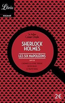 Les six Napoléons - Trois autres récits par Conan Doyle