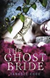 The Ghost Bride by Yangsze Choo front cover