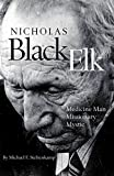 img - for Nicholas Black Elk: Medicine Man, Missionary, Mystic by Steltenkamp, Michael F. (2009) Hardcover book / textbook / text book