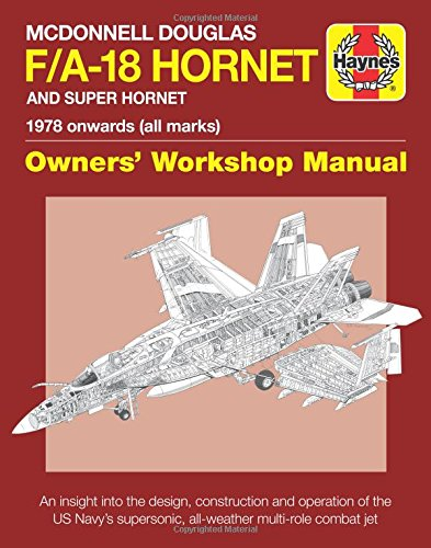 Douglas Aircraft History (McDonnell Douglas F/A-18 Hornet and Super Hornet: An insight into the design, construction and operation of the US Navy's supersonic, all-weather multi-role combat jet (Owners' Workshop Manual))