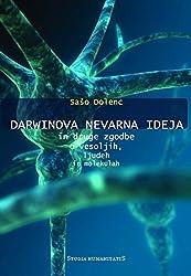 Darwinova nevarna ideja in druge zgodbe o vesoljih, ljudeh in molekulah (Basque Edition)