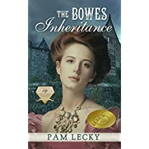 The Bowes Inheritance