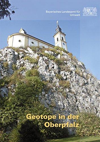 Geotope in der Oberpfalz (Erdwissenschaftliche Beiträge zum Naturschutz)