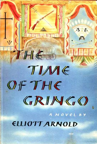 The Time Of The Gringo