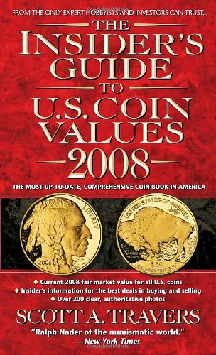 The Insider's Guide to U.S. Coin Values 2008 ebook