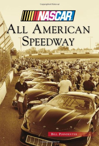 All American Speedway (NASCAR Library Collection)