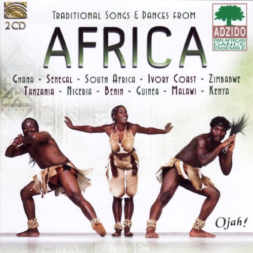 - Traditional Songs & Dances from Africa