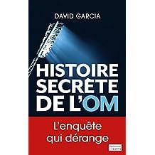 Histoire secrète de l'OM (EnQuête) (French Edition)