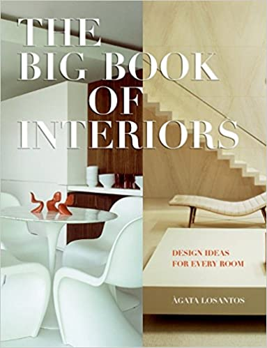 Big Book Of Interiors The Design Ideas For Every Room Agata