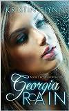 Georgia Rain: Book II in the Georgia Series