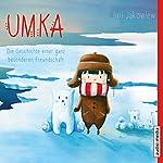 Umka: Die Geschichte einer ganz besonderen Freundschaft   Juri Jakowlew