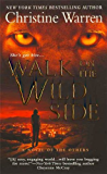 Walk on the Wild Side: A Novel of The Others